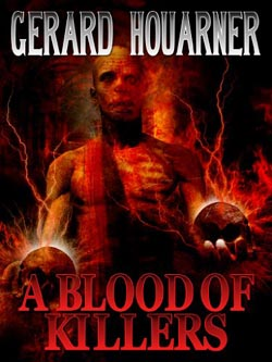 A Blood of Killers by Gerard Houarner